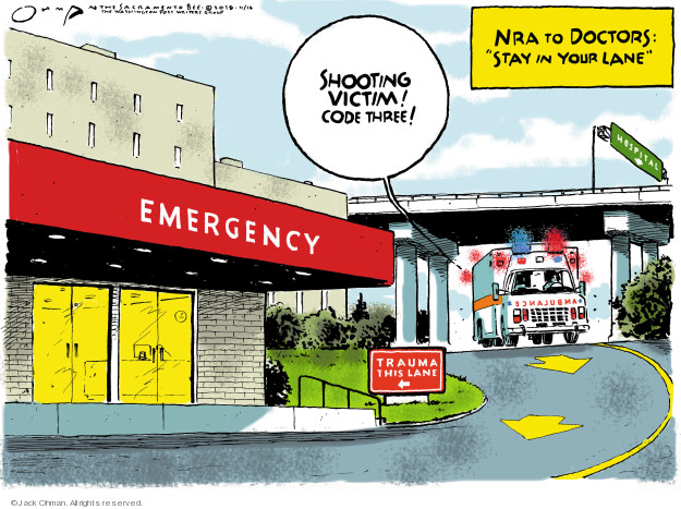 Shooting victim! Code three! NRA to Doctors: Stay in your lane. Emergency. Trauma this lane. Ambulance. Hospital.