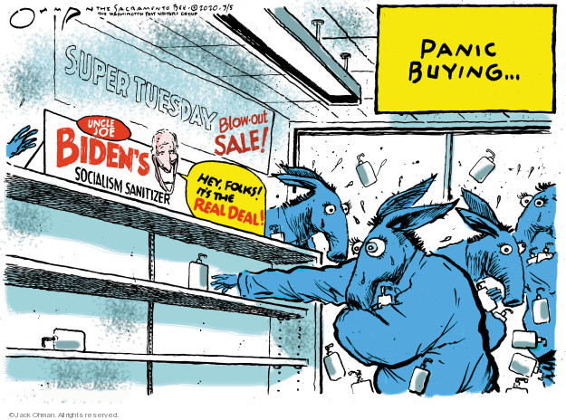 Panic buying � Super Tuesday blow-out sale! Uncle Joe Bidens Socialism Sanitizer. Hey, folks! Its the real deal!