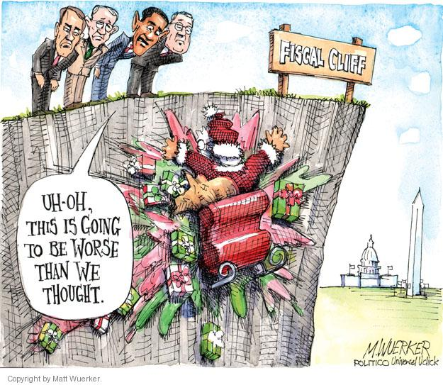 Uh-oh, this is going to be worse than we thought. Fiscal cliff.