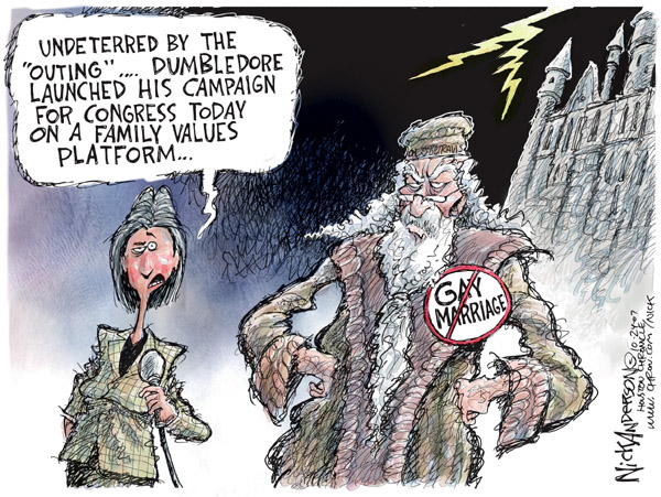 "Undeterred by the ""outing"" � Dumbledore launched his campaign on a family values platform.  (No) Gay Marriage."