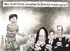 Cartoonist Nick Anderson  Nick Anderson's Editorial Cartoons 2009-04-23 accountability