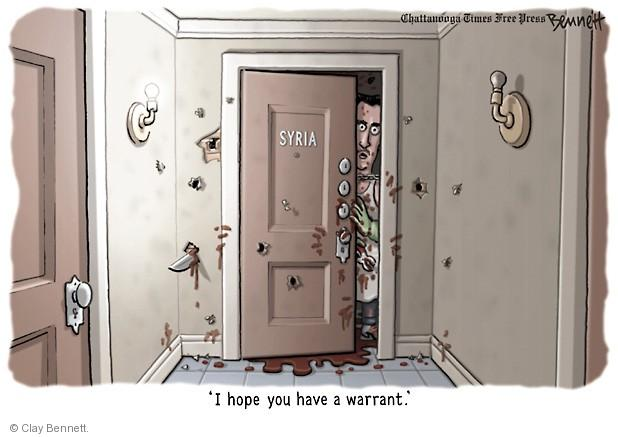 Syria. I hope you have a warrant.