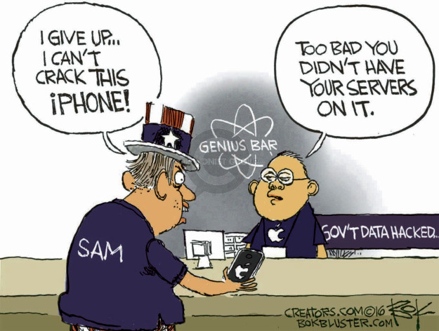 I give up � I cant crack this iPhone! Too bad you didnt have your servers on it. Genius Bar. Sam. Govt data hacked �