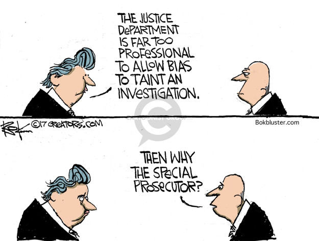 The Justice Department is far too professional to allow bias to taint an investigation. Then why the special prosecutor?