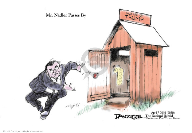 Mr. Nadler Passes By. House of Trump.