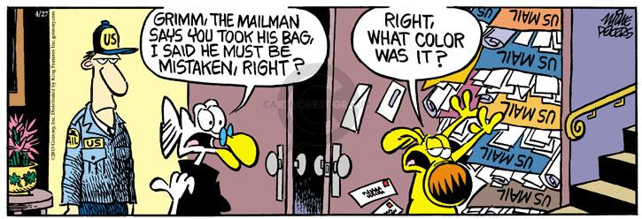 Grimm, the mailman says you took his bag, I said he must be mistaken, right? Right, what color was it? US. MAIL. US. US MAIL. US MAIL. US MAIL. US MAIL. US MAIL.