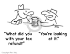 Cartoonist Rex May  Rex May Gag Cartoons 2007-12-25 tax refund