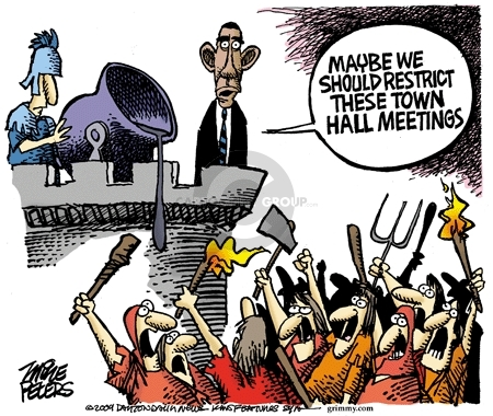 Maybe we should restrict these town hall meetings.