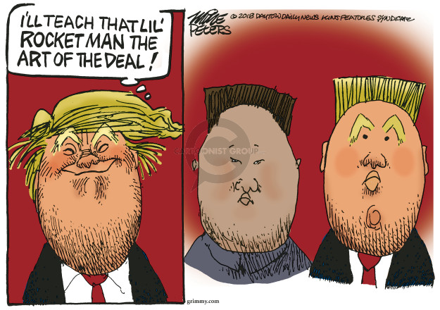 Ill teach that lil rocket man the art of the deal!