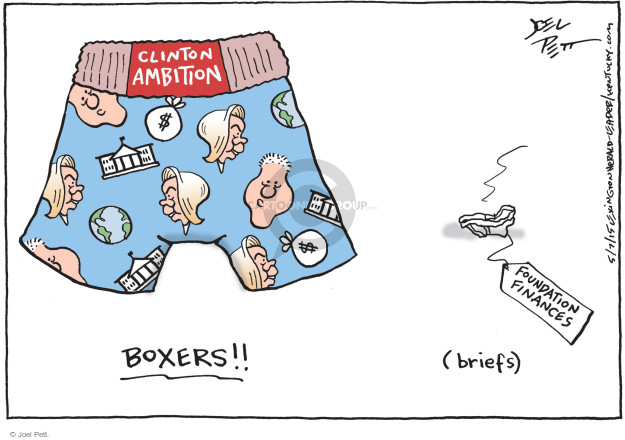 Clinton ambition. Boxers!! Foundation finances (briefs).