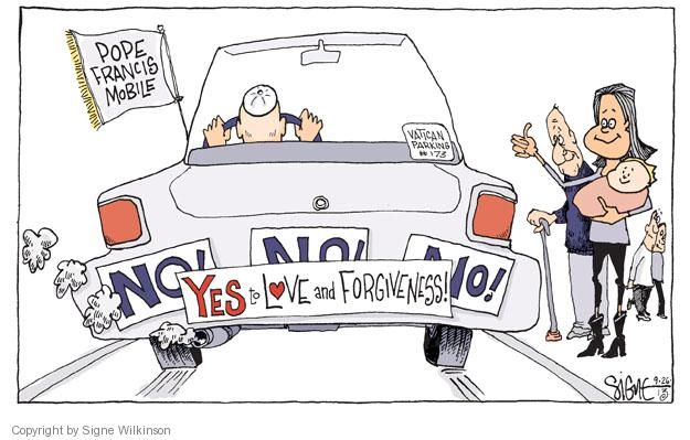Pope Francis Mobile. Vatican parking #173. Yes to love and forgiveness. No! No! No!.