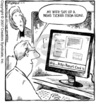 Cartoonist Dave Coverly  Speed Bump 2007-06-12 work at home