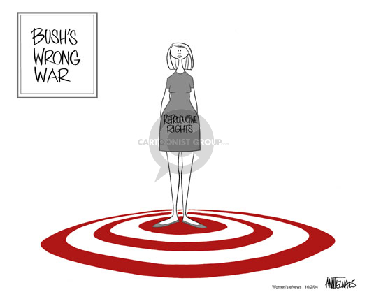 Bushs Wrong War.  Reproductive Rights.