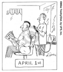 Cartoonist Mike Twohy  That's Life 2008-01-10 April Fools' Day