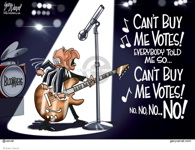 Cant buy me votes! Everybody told me so � Cant buy me votes! No, no, no � NO! Bloomberg.